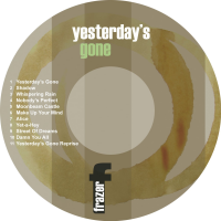 Yesterday's Gone Disk
